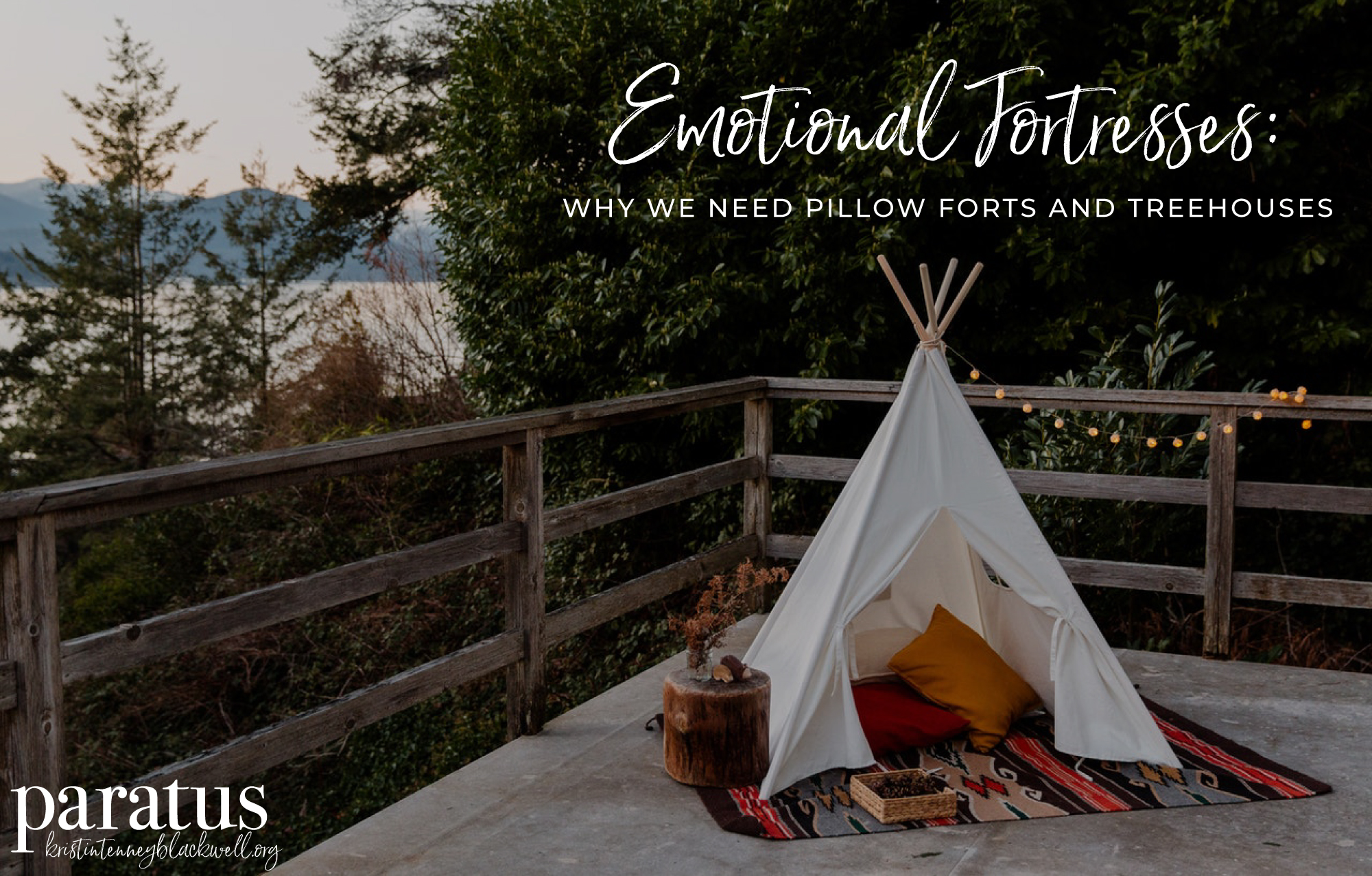 A tent as an emotional fortress