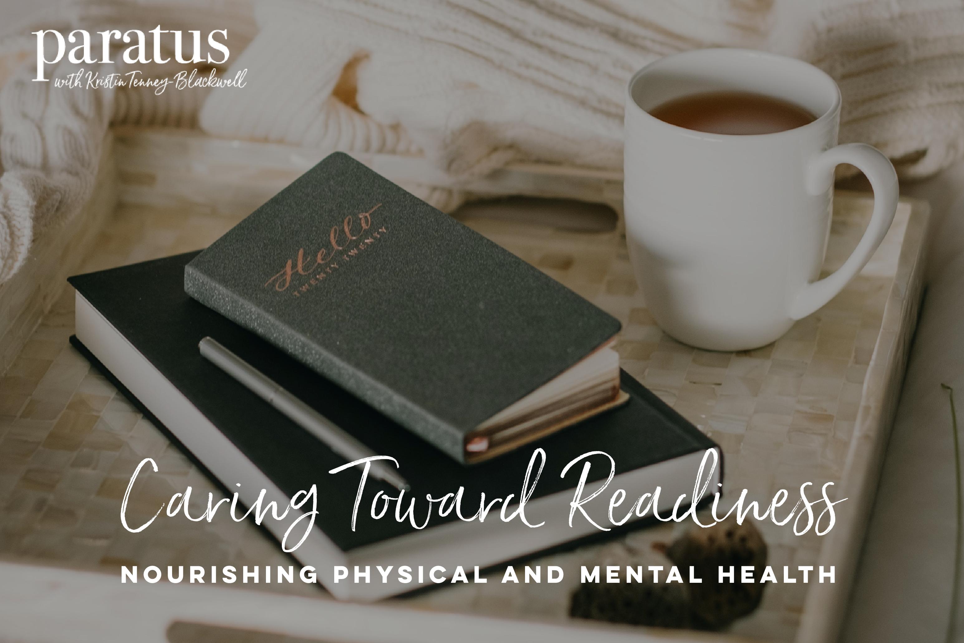 Kristin Tenney-Blackwell blog Caring Toward Readiness