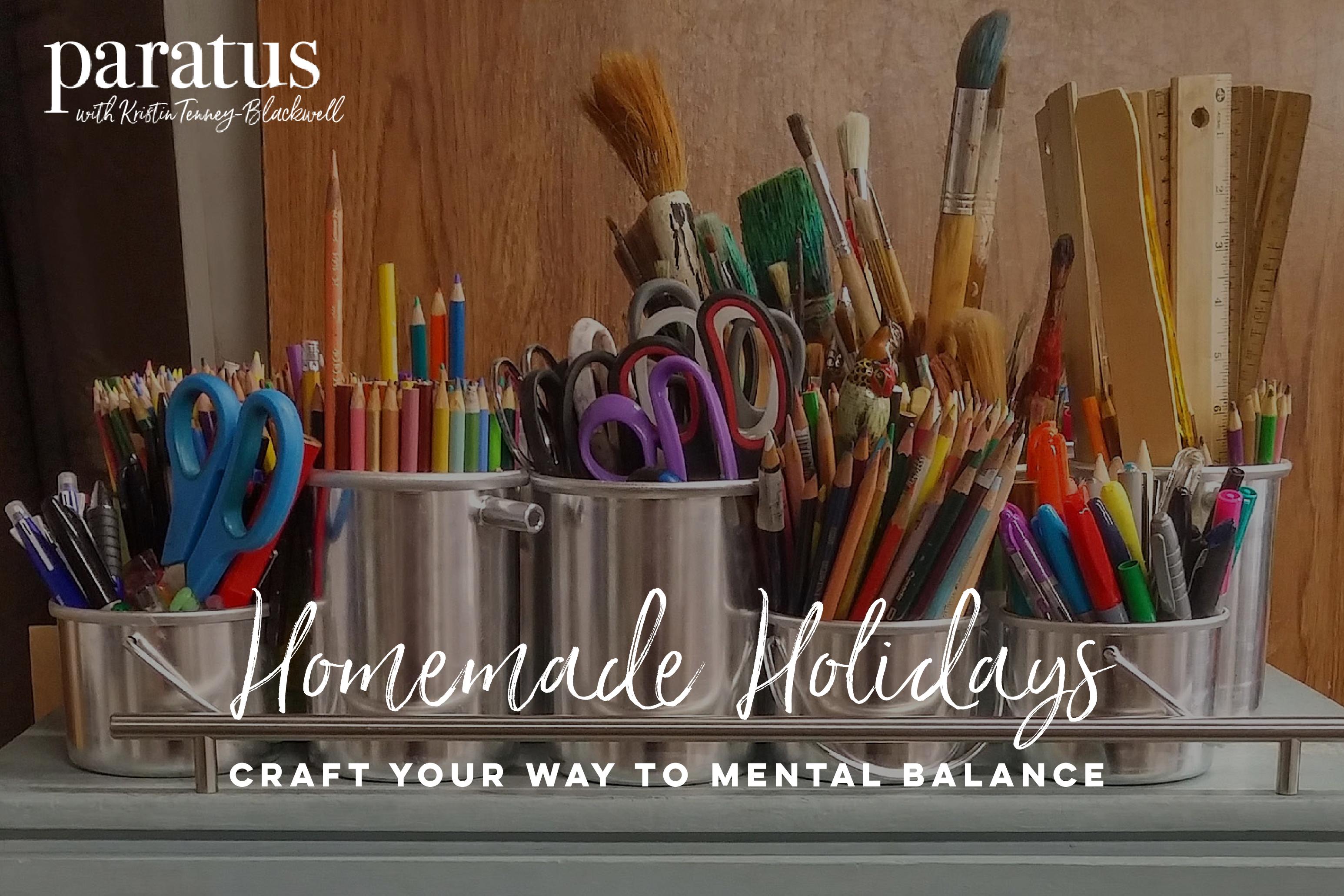 Homemade Holidays - Paratus with Kristin Tenney-Blackwell